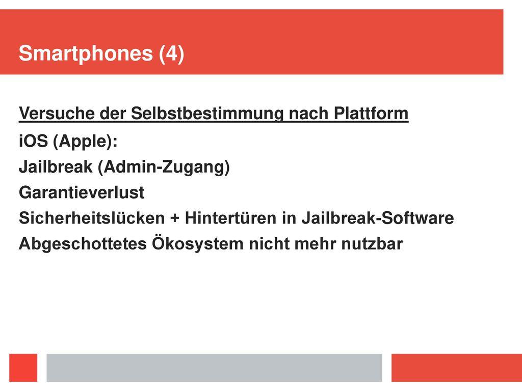 Smartphones (4) Versuche der Selbstbestimmung nach Plattform