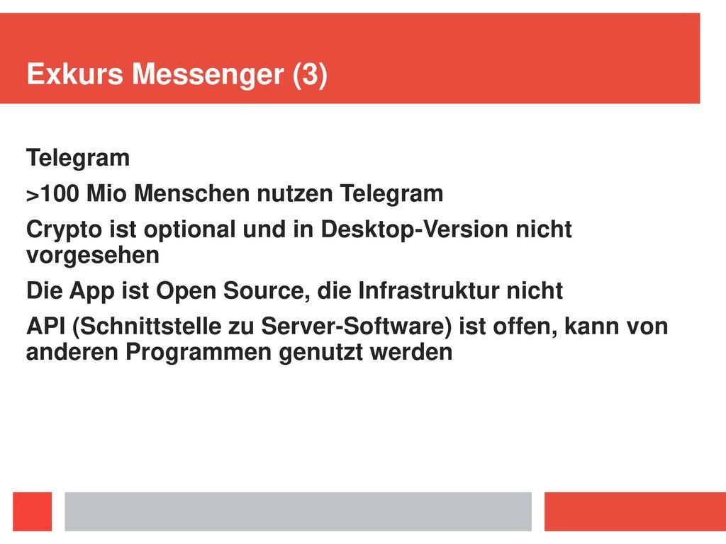 Exkurs Messenger (3) Telegram >100 Mio Menschen nutzen Telegram
