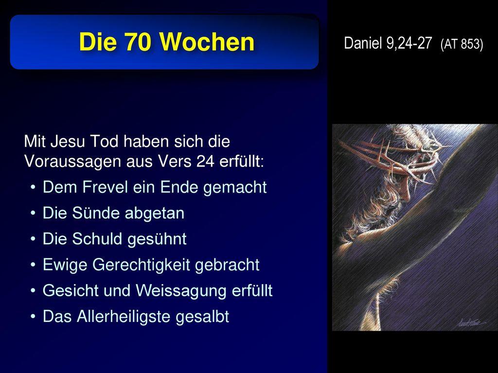 Die 70 Wochen Daniel 9,24-27 (AT 853)