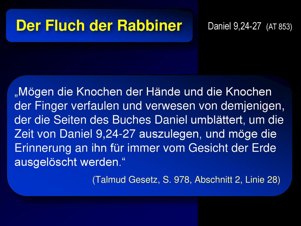 Der Fluch der Rabbiner Daniel 9,24-27 (AT 853)
