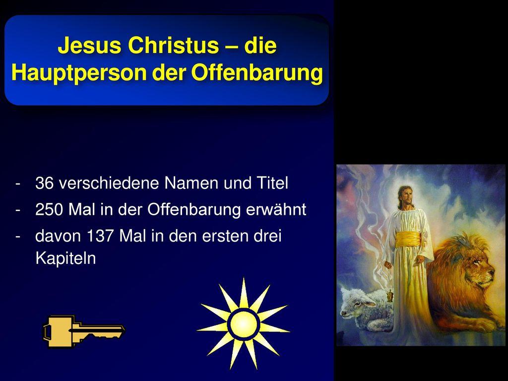Jesus Christus – die Hauptperson der Offenbarung