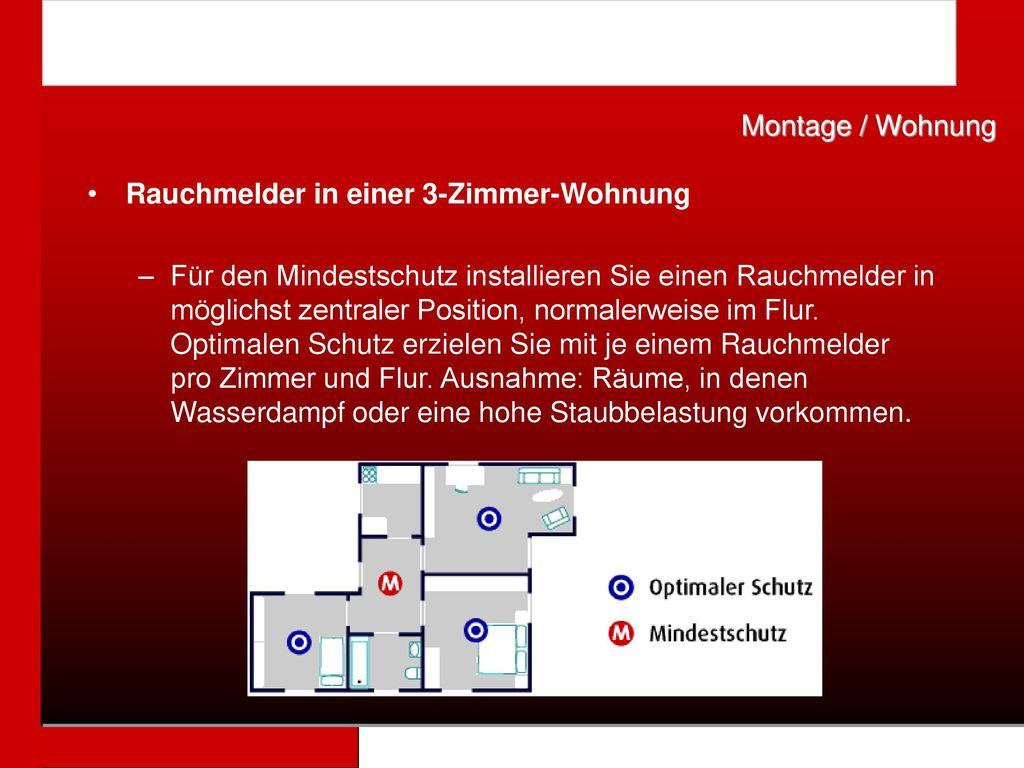 Montage / Wohnung Rauchmelder in einer 3-Zimmer-Wohnung.