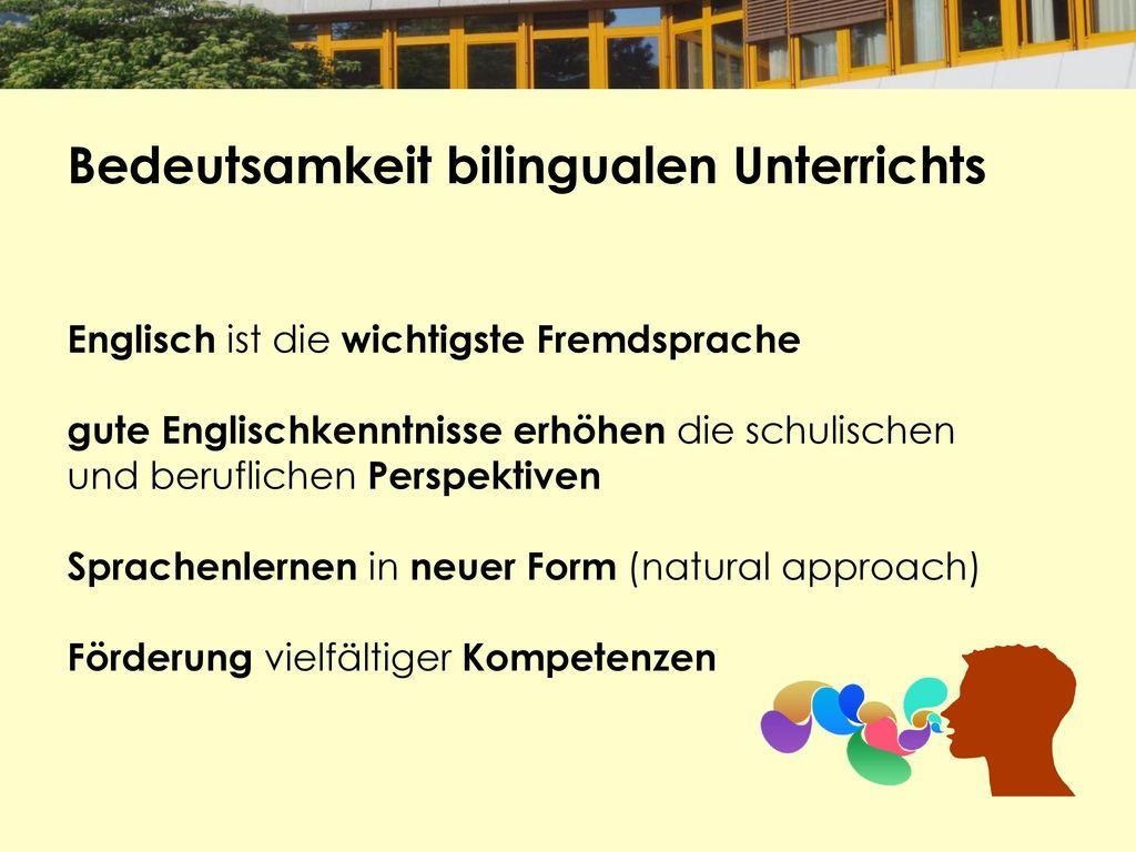 Bedeutsamkeit bilingualen Unterrichts