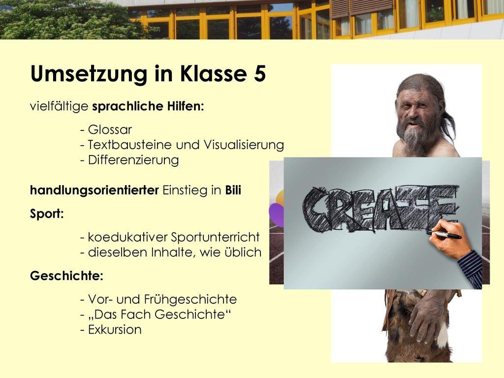 Umsetzung in Klasse 5 vielfältige sprachliche Hilfen: - Glossar