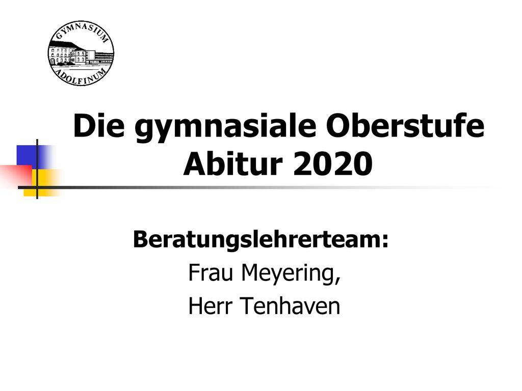 Die gymnasiale Oberstufe Abitur 2020
