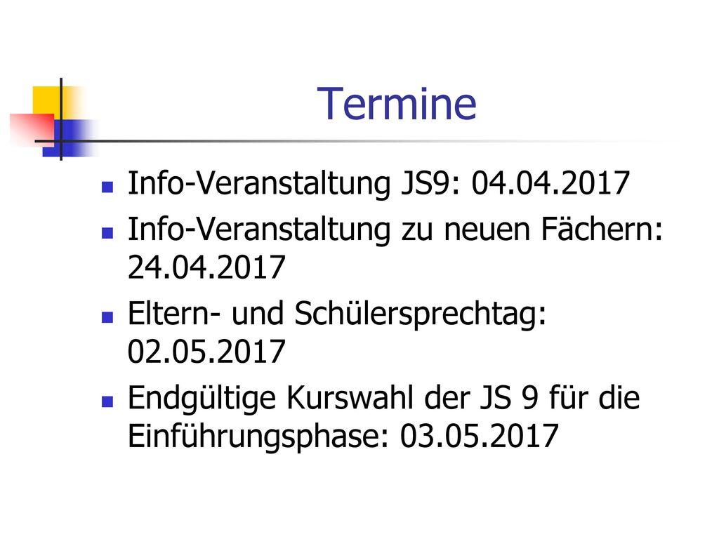 Termine Info-Veranstaltung JS9: 04.04.2017