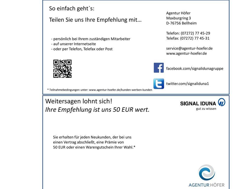 Weitersagen lohnt sich! Ihre Empfehlung ist uns 50 EUR wert.