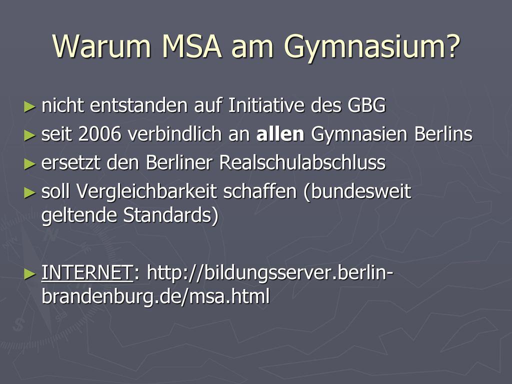 Warum MSA am Gymnasium nicht entstanden auf Initiative des GBG