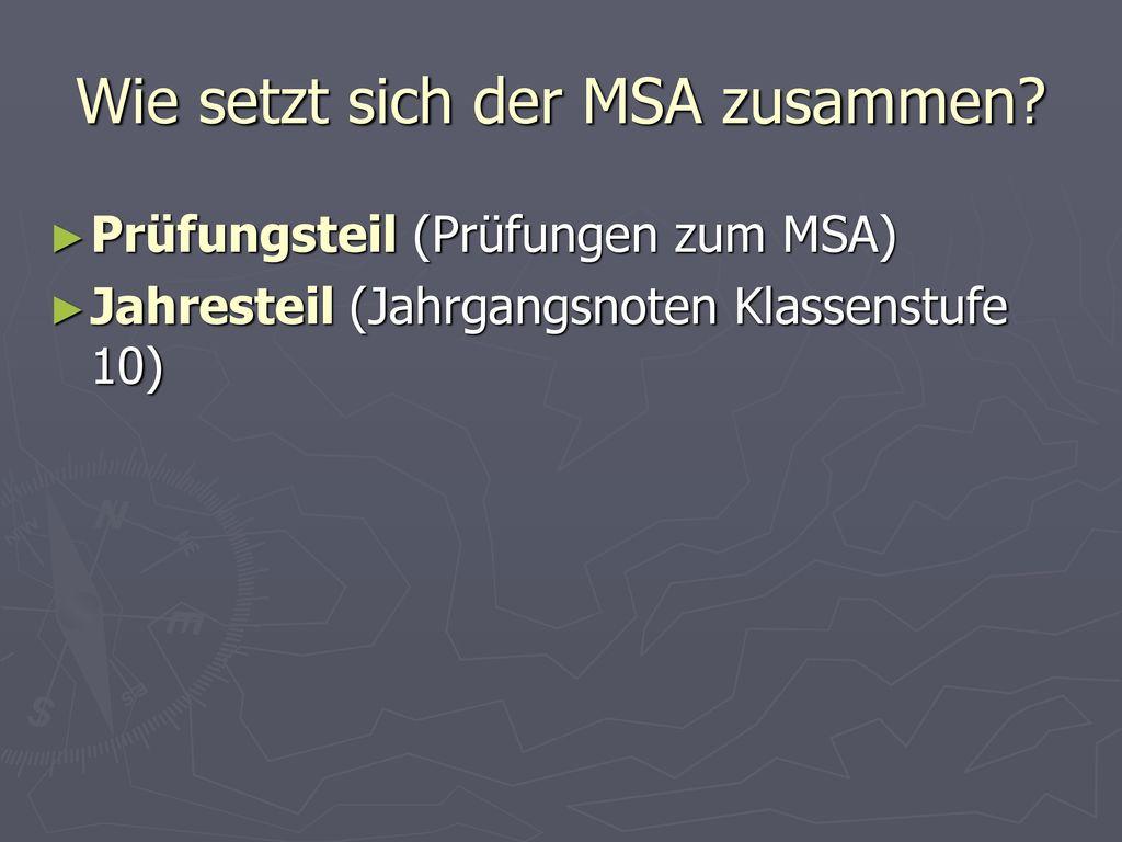 Wie setzt sich der MSA zusammen