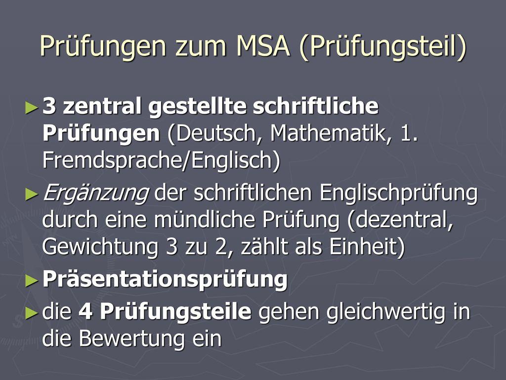 Prüfungen zum MSA (Prüfungsteil)