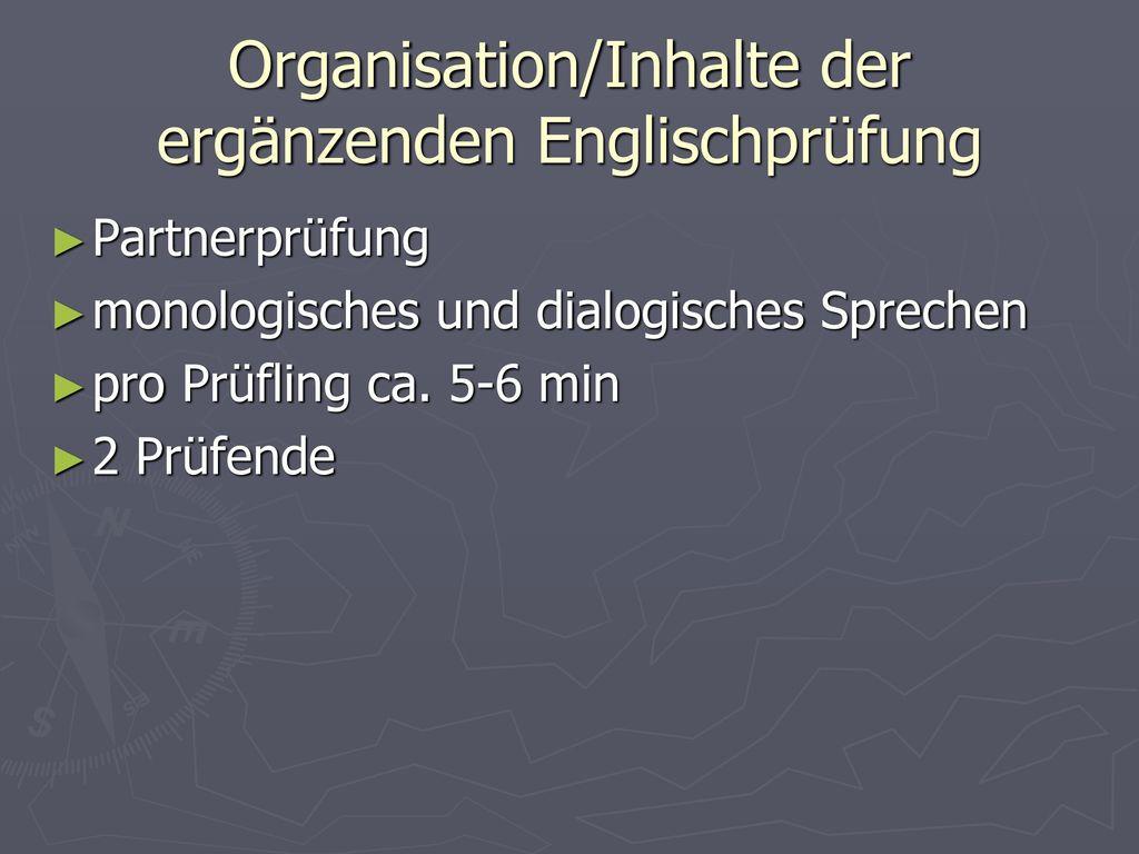 Organisation/Inhalte der ergänzenden Englischprüfung