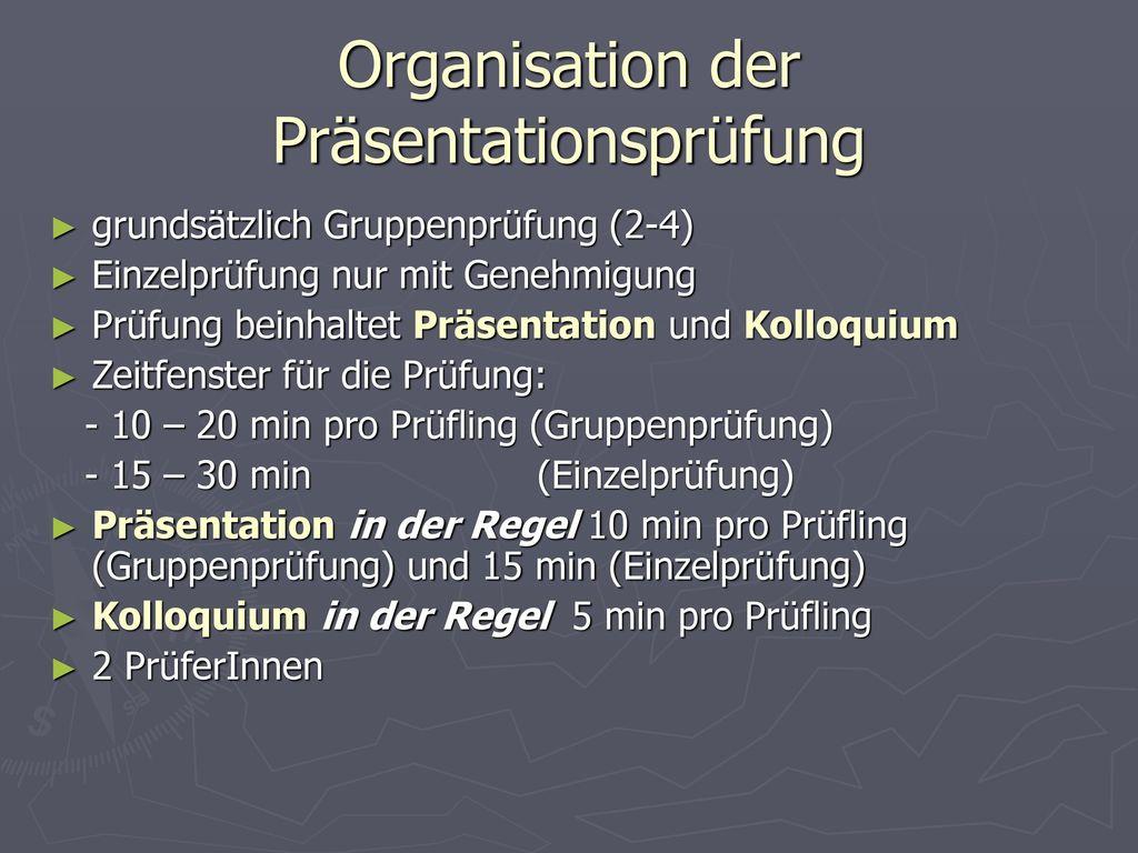 Organisation der Präsentationsprüfung