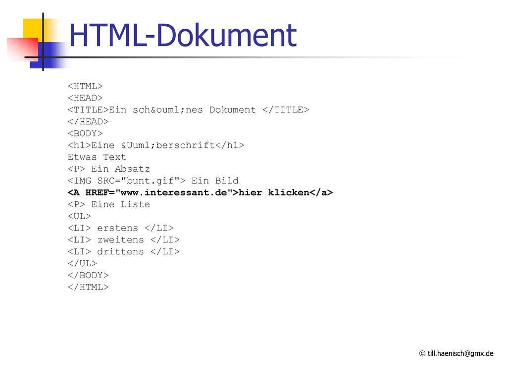HTML-Dokument <HTML> <HEAD>