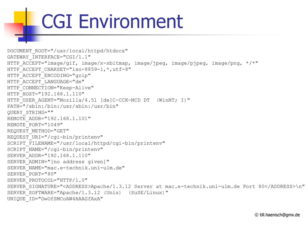 CGI Environment DOCUMENT_ROOT= /usr/local/httpd/htdocs