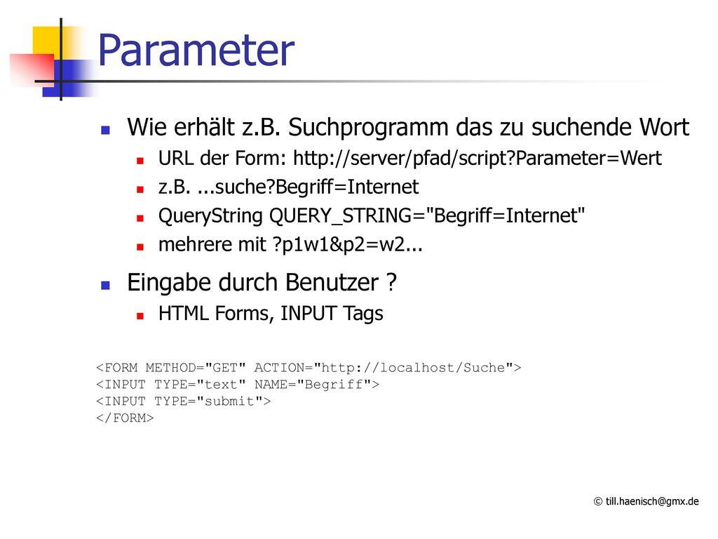 Parameter Wie erhält z.B. Suchprogramm das zu suchende Wort