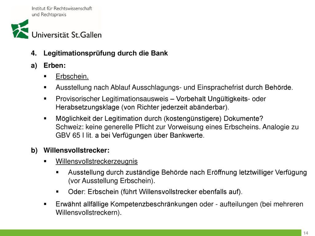 4. Legitimationsprüfung durch die Bank