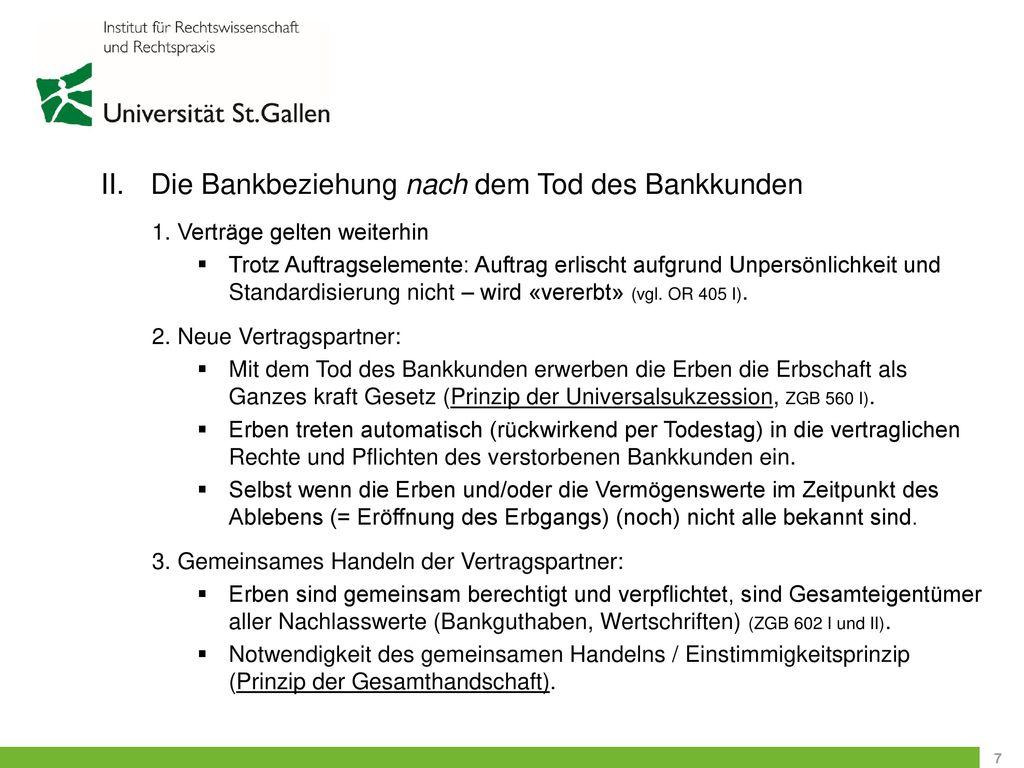 II. Die Bankbeziehung nach dem Tod des Bankkunden