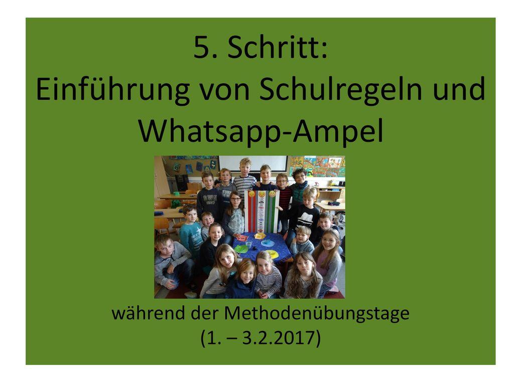 5. Schritt: Einführung von Schulregeln und Whatsapp-Ampel während der Methodenübungstage (1.