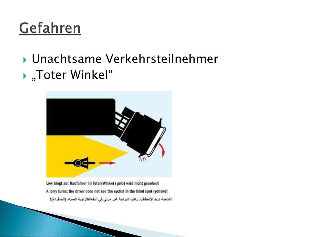 """Gefahren Unachtsame Verkehrsteilnehmer """"Toter Winkel"""