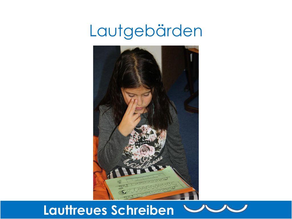 Lautgebärden Lauttreues Schreiben Lautgebärden