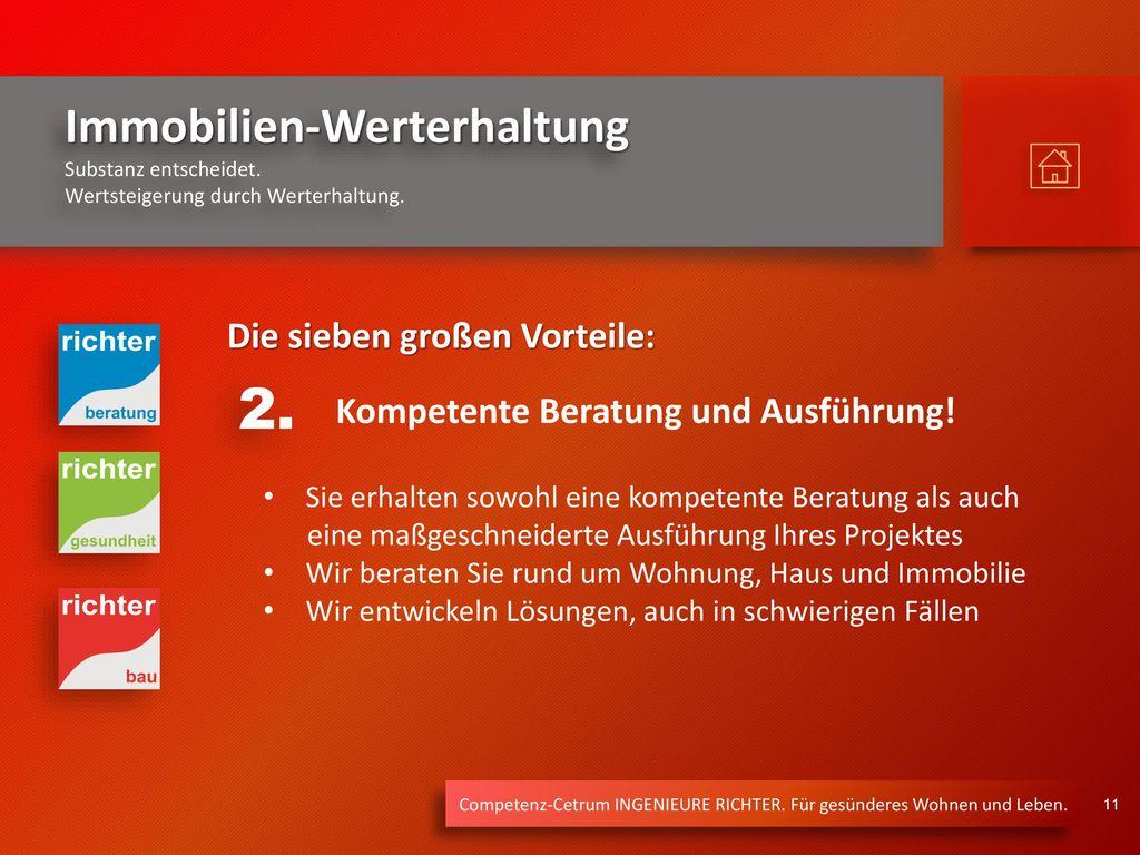 2. Die sieben großen Vorteile: Kompetente Beratung und Ausführung!