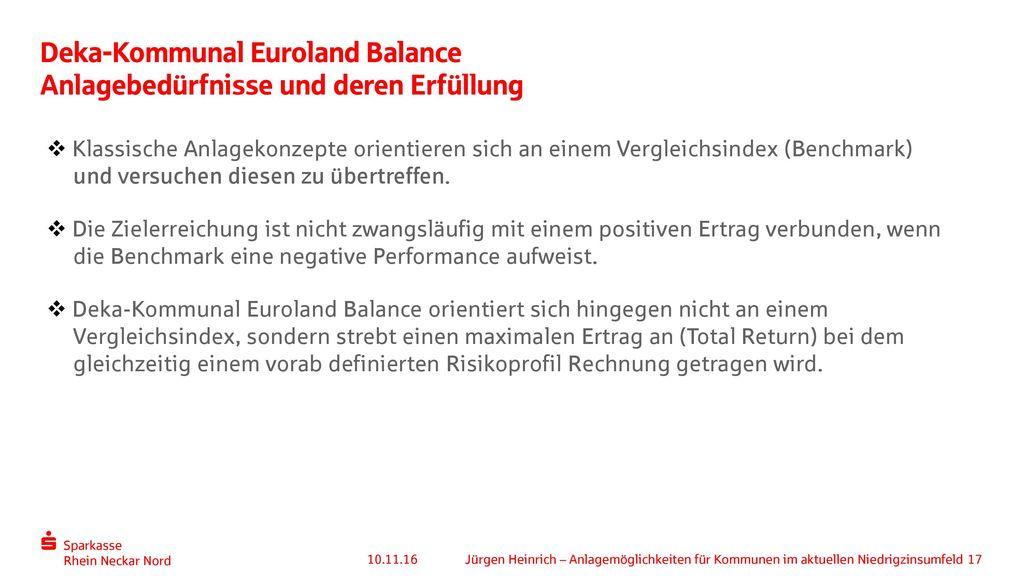 Deka-Kommunal Euroland Balance Anlagebedürfnisse und deren Erfüllung