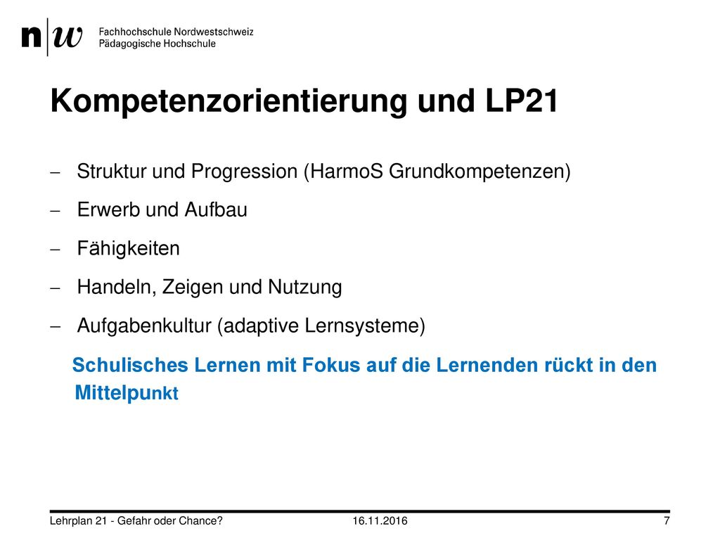 Kompetenzorientierung und LP21