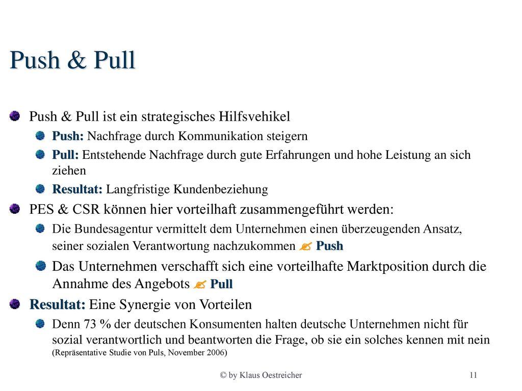 Push & Pull Push & Pull ist ein strategisches Hilfsvehikel