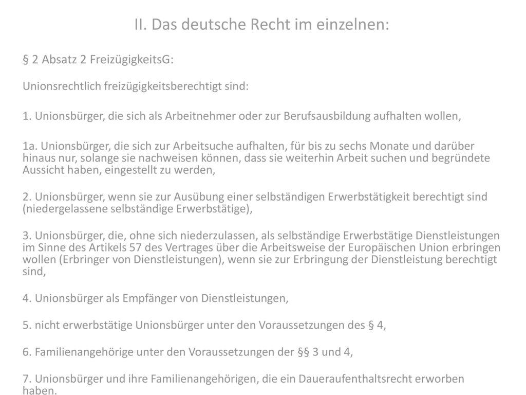 II. Das deutsche Recht im einzelnen: