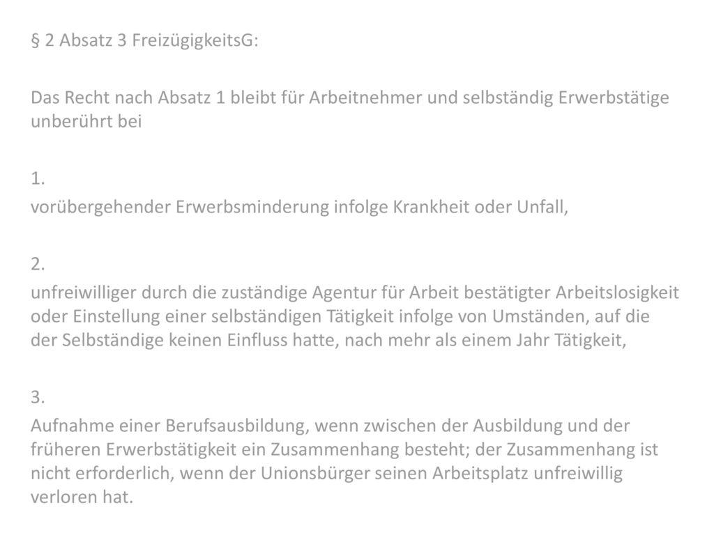 § 2 Absatz 3 FreizügigkeitsG: