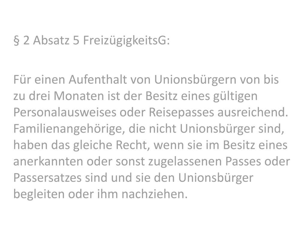 § 2 Absatz 5 FreizügigkeitsG: