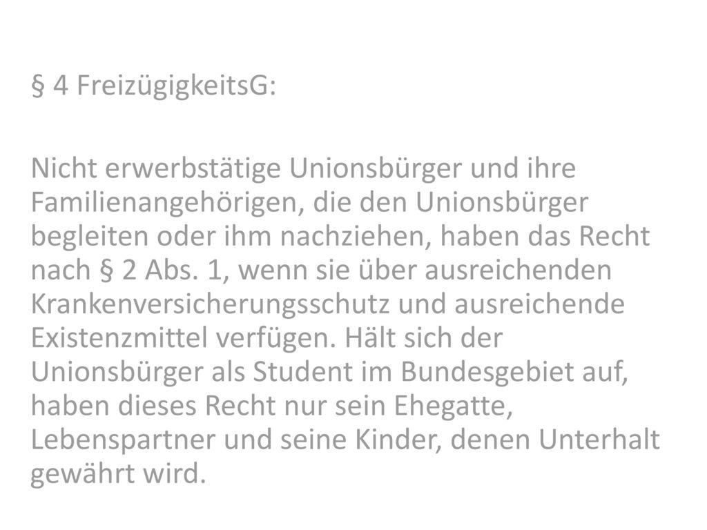 § 4 FreizügigkeitsG: