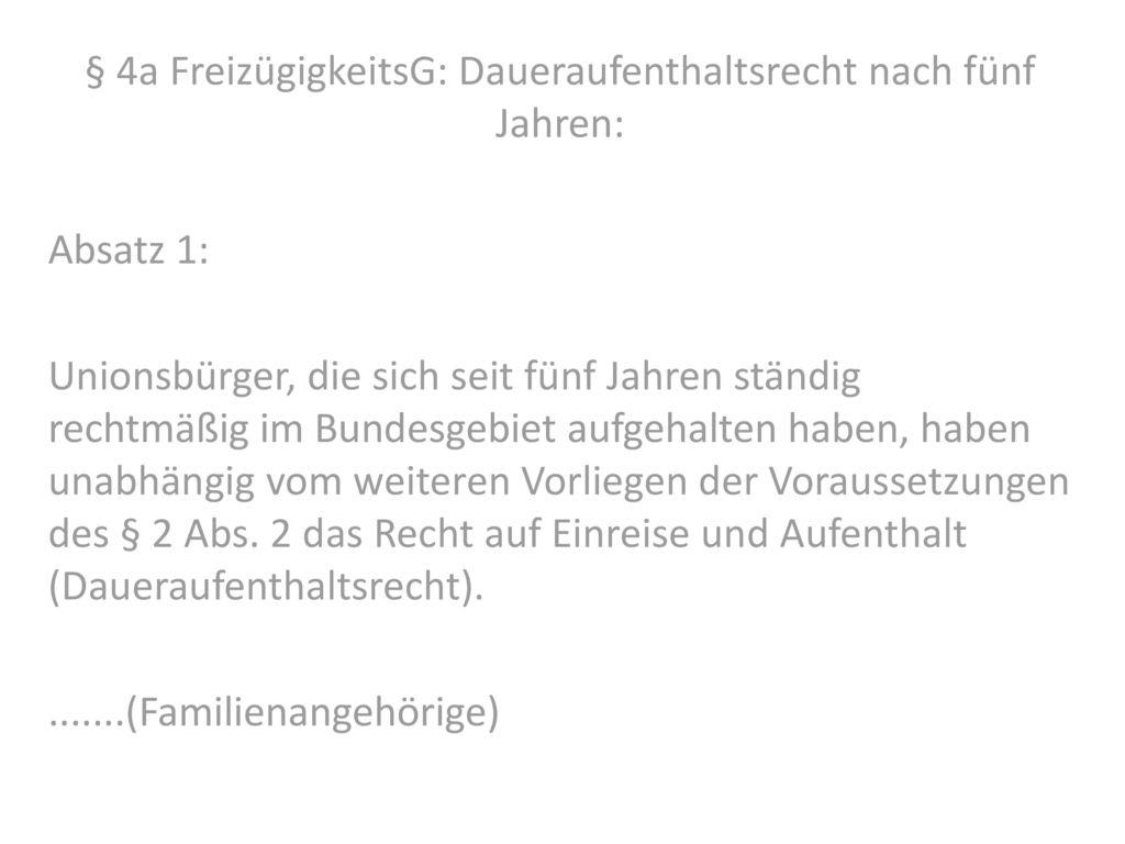 § 4a FreizügigkeitsG: Daueraufenthaltsrecht nach fünf Jahren: