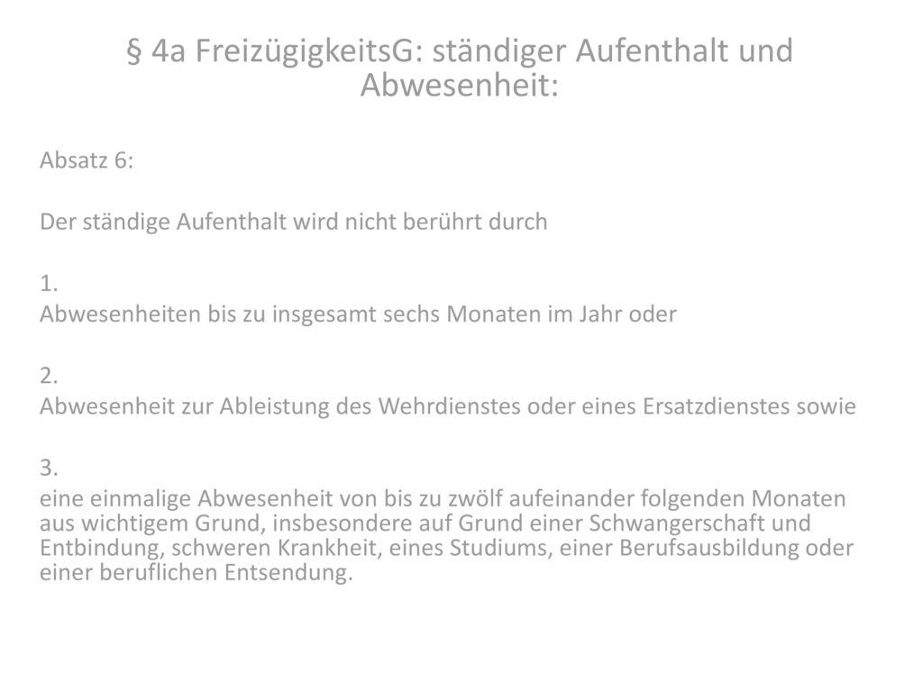 § 4a FreizügigkeitsG: ständiger Aufenthalt und Abwesenheit: