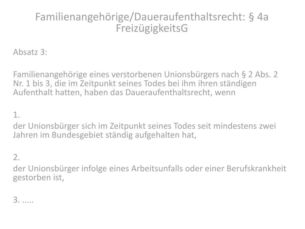 Familienangehörige/Daueraufenthaltsrecht: § 4a FreizügigkeitsG