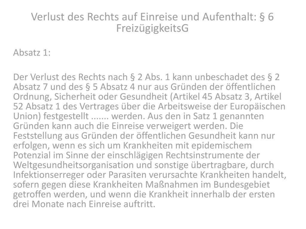 Verlust des Rechts auf Einreise und Aufenthalt: § 6 FreizügigkeitsG
