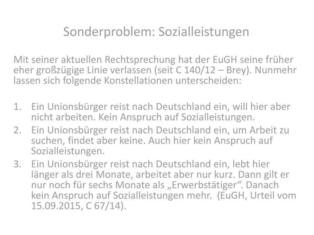 Sonderproblem: Sozialleistungen