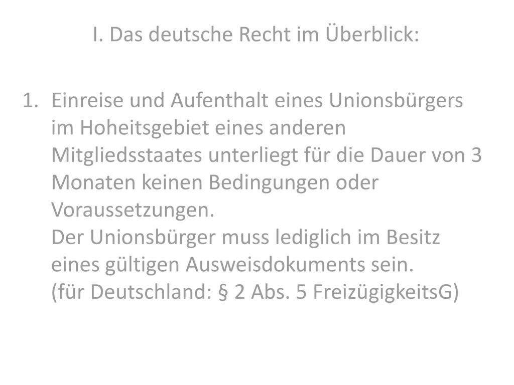 I. Das deutsche Recht im Überblick:
