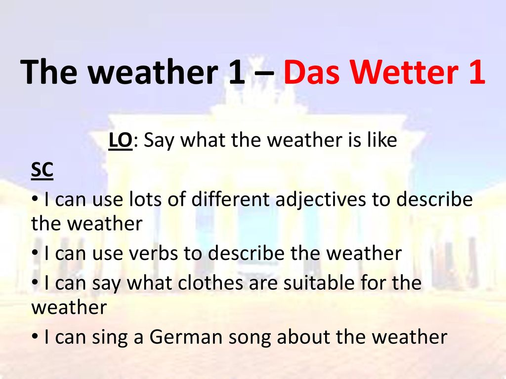 The weather 1 – Das Wetter 1