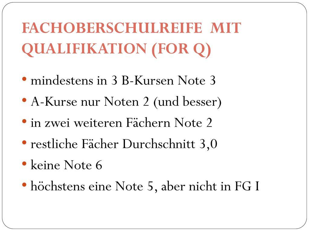 FACHOBERSCHULREIFE MIT QUALIFIKATION (FOR Q)