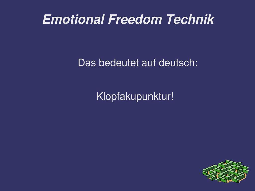 Emotional Freedom Technik