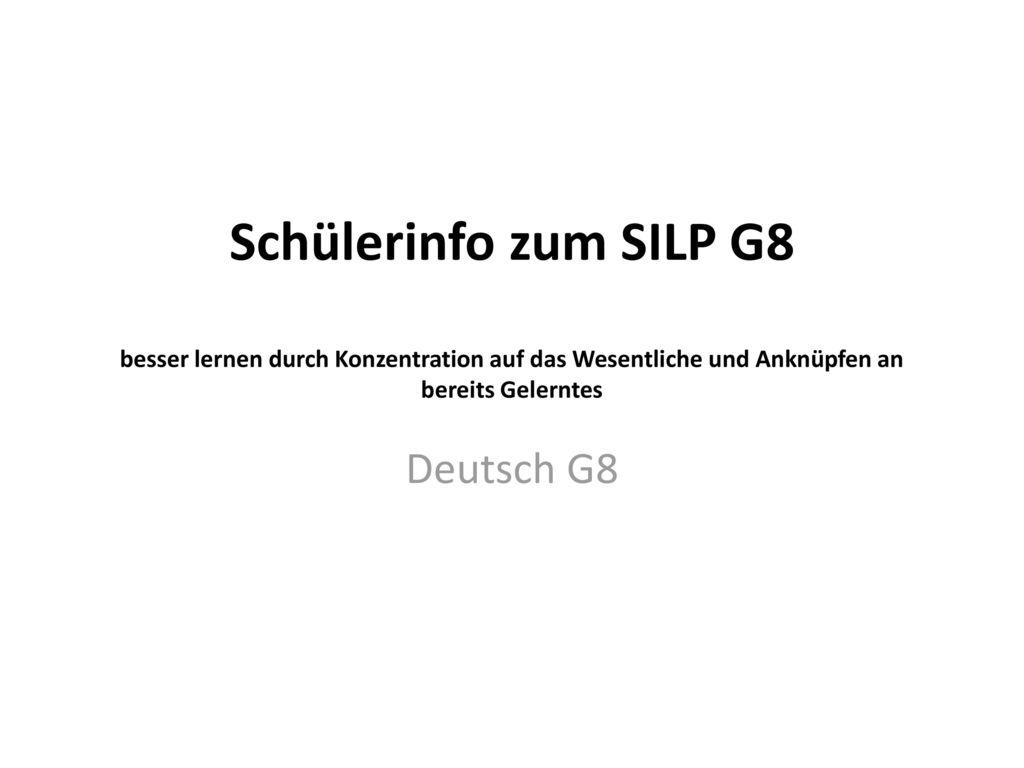 Schülerinfo zum SILP G8 besser lernen durch Konzentration auf das Wesentliche und Anknüpfen an bereits Gelerntes