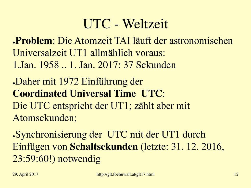 Universal Time UT1 Bis 1967: Sekunde astronomisch definiert