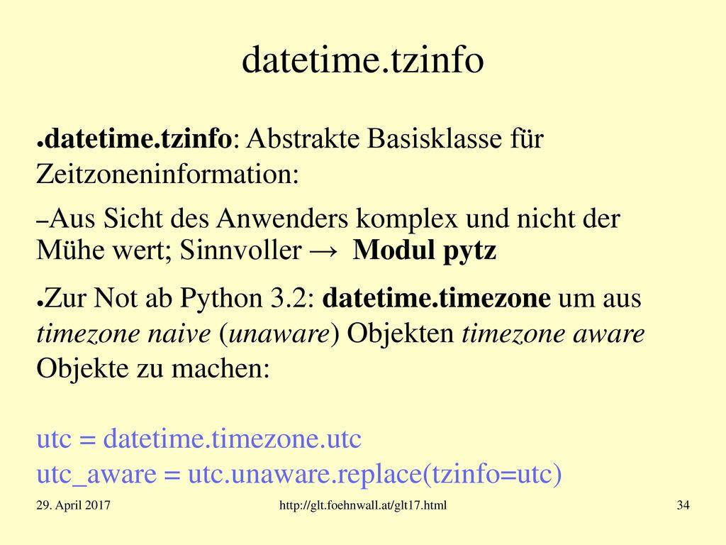 "datetime.datetime ""naive : ohne Zeitzoneninformation (default)"