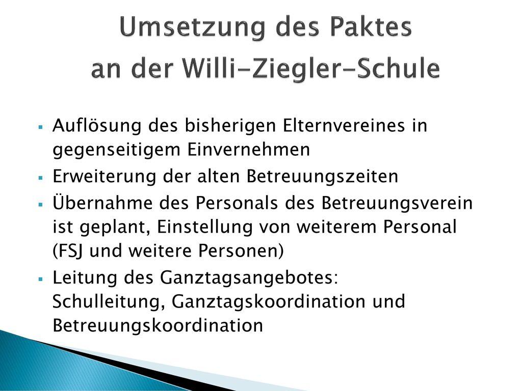 Umsetzung des Paktes an der Willi-Ziegler-Schule