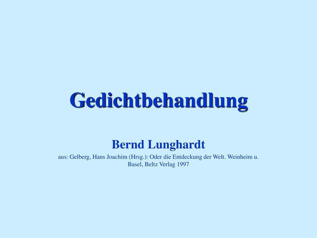 Gedichtbehandlung Bernd Lunghardt