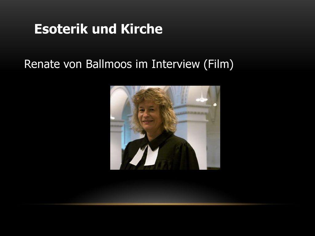 Esoterik und Kirche Renate von Ballmoos im Interview (Film)
