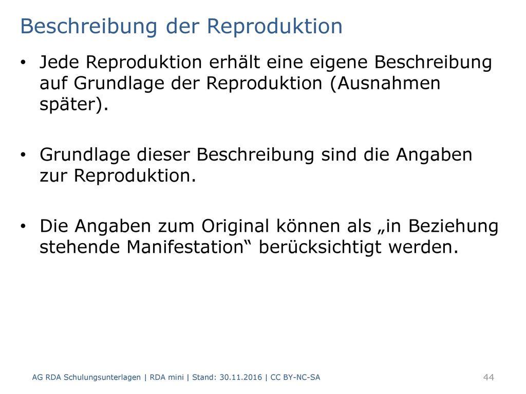 Beschreibung der Reproduktion