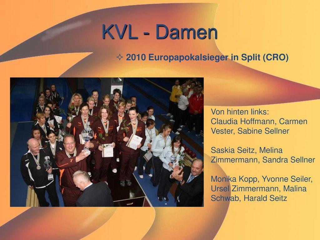 KVL - Damen 2010 Europapokalsieger in Split (CRO)