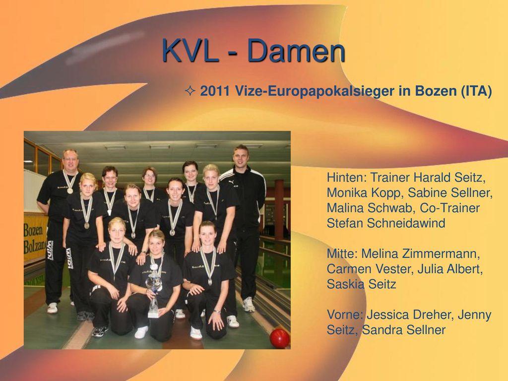 KVL - Damen 2011 Vize-Europapokalsieger in Bozen (ITA)